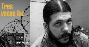 Juan Mattio, entre la ficción y elperiodismo